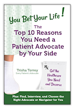 10 Reasons You Need a Patient Advocate